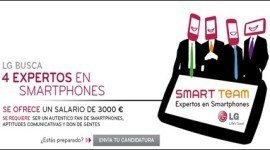 LG busca expertos en Smartphones | Forma parte del Lg Smart Team , últimos días